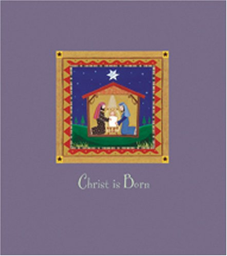 Christ Is Born (Christmas 2005 Daymakers) Larissa Carrick