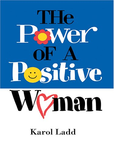 Read Online The Power Of A Positive Woman ebook