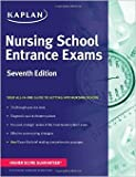 Nursing School Entrance Exams (Kaplan Test Prep) by Kaplan Seventh edition (Textbook ONLY, Paperback)