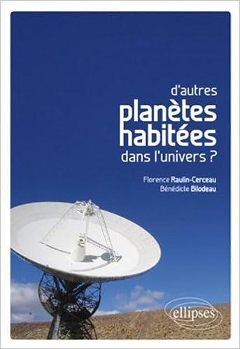Livre gratuits D'Autres Planètes Habitees Dans l'Univers? pdf epub