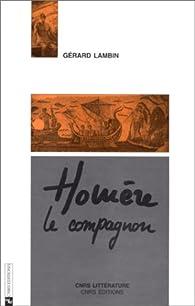 Homère, le compagnon par Gérard Lambin