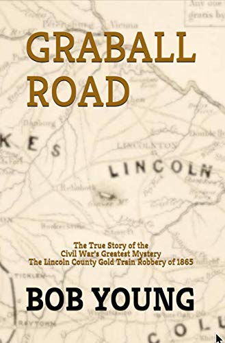 GRABALL ROAD: The True Story of the Civil War's Greatest for sale  Delivered anywhere in USA