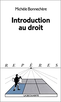 Introduction au droit par Michèle Bonnechère