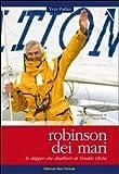 Robinson dei mari. Lo skipper che disalberò al Vendée Globe