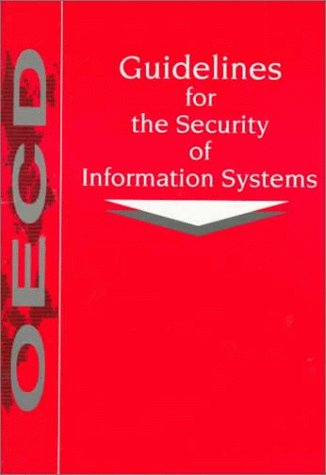 Guidelines for the Security of Information Systems by Organization for Economic