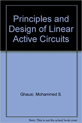 Principles and Design of Linear Active Circuits