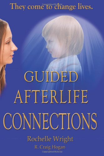 Download Guided Afterlife Connections PDF