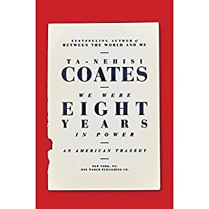 Download audiobook We Were Eight Years in Power: An American Tragedy