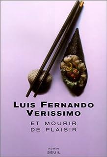 Et mourir de plaisir, Verissimo, Luis Fernando