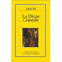 la divine comedie (classiques garnier) 2e ed.