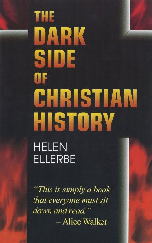 Amazon the dark side of christian history ebook helen ellerbe the dark side of christian history by ellerbe helen fandeluxe Image collections