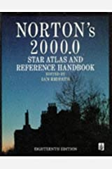 Norton's 2000.0: Star Atlas and Reference Handbook Hardcover