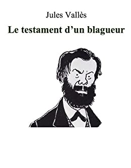 Le Testament d'un blagueur (French Edition)