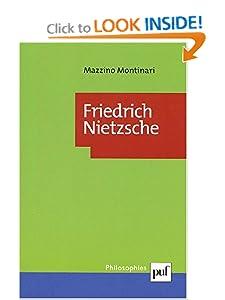 Friedrich Nietzsche (French Edition) Mazzino Montinari