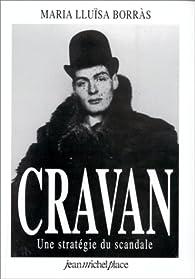 Arthur Cravan. Une stratégie du scandale par Maria-Lluisa Borras