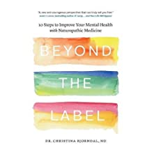 Beyond the Label: 10 Steps to Improve Your Mental Health with Naturopathic Medicine