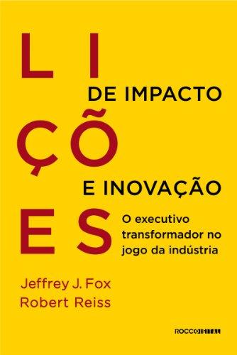 Lições de impacto e inovação: O executivo transformador no jogo da indústria