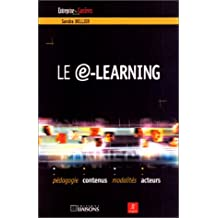 le e-learning: pedagogie, contenus, modalites, acteurs