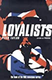 The Loyalists: Ulster's Protestant Paramilitaries