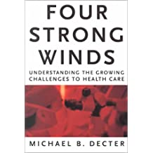 Four Strong winds: Understanding the growing challenges to Health Care