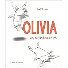 Olivia, les contraires