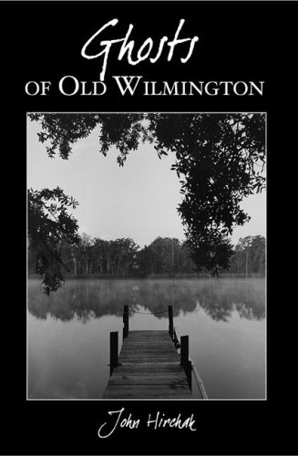 Ghosts of Wilmington (Haunted America)