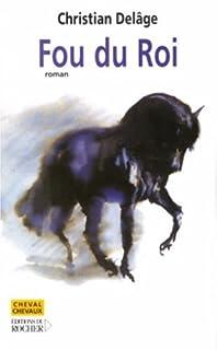 Fou du roi : roman