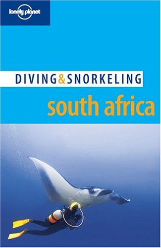 Download Lonely Planet Diving & Snorkeling South Africa pdf epub