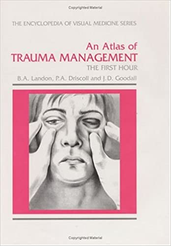An Atlas Of Trauma Management: The First Hour