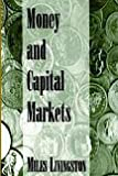 Money and Capital Markets, Livingston, Miles, 1878975153