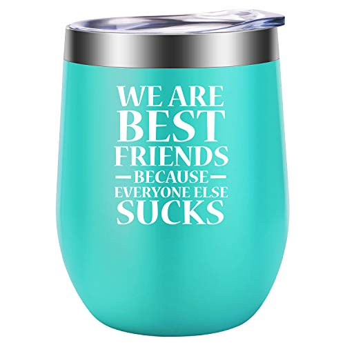 We are Best Friends because Everyone else Sucks - Best Friend Friendship Gifts for Women - Funny BFF Sisters Birthday, Graduation, Girls Bachelorette Party Wine Gift Idea for Her - LEADO Wine Tumbler