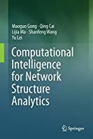 Computational Intelligence for Network Structure Analytics Front Cover