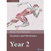 Edexcel A level Mathematics Statistics & Mechanics Year 2 Textbook + e-book (A level Maths and Further Maths 2017)