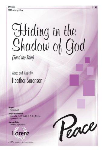 Hiding in the Shadow of God: Send the Rain