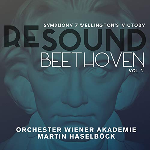 Beethoven: Symphony 7 & Wellington's Victory (Resound Collection, Vol. 2) (Collection The Wellington)