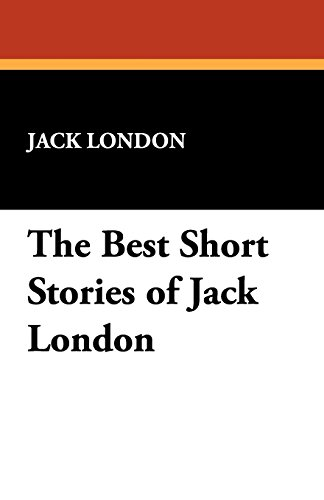 The Best Short Stories of Jack London [London, Jack] (Tapa Blanda)