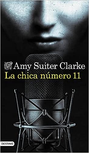La chica número 11 de Amy Suiter Clarke