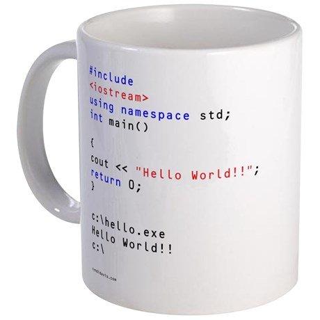 HELLO WORLD!! - 11-oz Programming Coding Gaming Software...