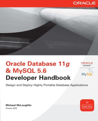 Oracle Database 11g & MySQL 5.6 Developer Handbook (Oracle Press)