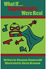 What If Superheroes Were Real? (Volume 1) Paperback