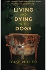 Living and Dying with Dogs Paperback
