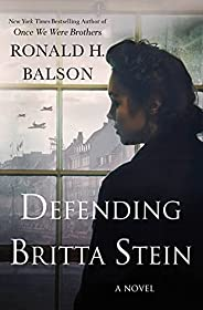 Defending Britta Stein: A Novel (Liam Taggart and Catherine Lockhart, 6)