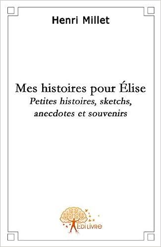 Lire en ligne Mes histoires pour Elise pdf