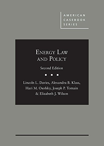 Energy Law And Policy  American Casebook Series