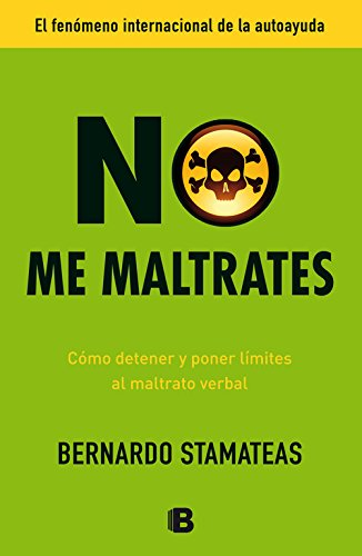 Download No me maltrates / Don't Abuse Me (Spanish Edition) pdf epub