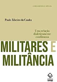 Militares e militância ‒ 2ª edição: Uma relação dialeticamente conflituosa