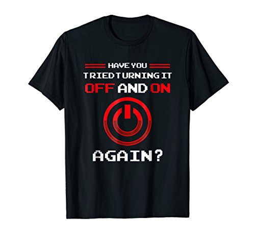 Tech Support T-Shirt Important Checklist Question Number One