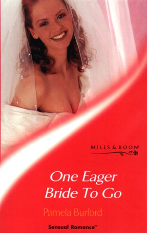 Download One Eager Bride to Go (Sensual Romance S.) pdf
