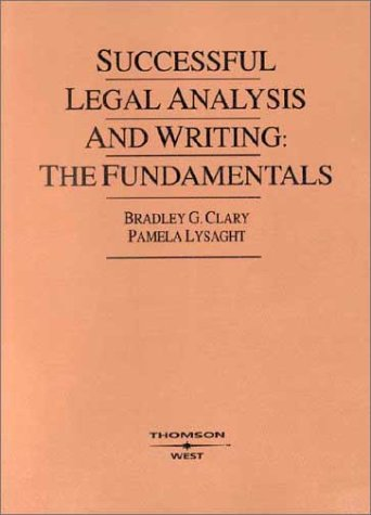Successful Legal Analysis and Writing: The Fundamentals (American Casebook Series)