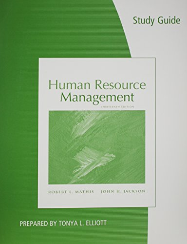 Study Guide for Mathis/Jackson's Human Resource Management, 13th
